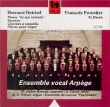 REICHEL - Ensemble Vocal - Messe 'In Spe Unitatis'