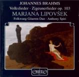 BRAHMS - Lipovsek - Der Gang zum Liebchen (anonyme - Wenzig), mélodie pour