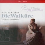 WAGNER - Thielemann - Die Walküre (La Walkyrie) WWV.86b (Live Bayreuth) Live Bayreuth