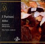 BELLINI - Verchi - I puritani (Les puritains) (Live Modena 26 - 12 - 1962) Live Modena 26 - 12 - 1962