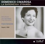 CIMAROSA - Caracciolo - La baronessa Stramba