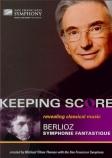BERLIOZ - Tilson Thomas - Symphonie fantastique op.14 Keeping Score Revealing Classical Music