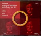 Der Ring des Nibelungen : Historical recordings Vol.2