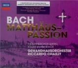 BACH - Chailly - Passion selon St Matthieu(Matthäus-Passion), pour soli