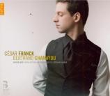 FRANCK - Chamayou - Prélude, choral et fugue, pour piano en si mineur FW