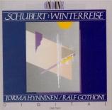 SCHUBERT - Hynninen - Winterreise (Le voyage d'hiver) (Müller), cycle de
