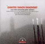 YANOV-YANOVSKY - Frisch - Concertos (3) pour claviers
