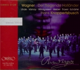 WAGNER - Knappertsbusch - Der fliegende Holländer (Le vaisseau fantôme) Live Bayreuth 22 - 7 - 1955