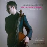 GREIF - Demarquette - Concerto pour violoncelle 'Durch Adam falls'