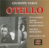 VERDI - Rescigno - Otello, opéra en quatre actes Live Dallas, 30 - 11 - 1962