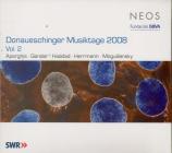 Donaueschinger Musiktage 2008 Vol.2