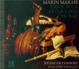 MARAIS - Pierlot - Trios pour le coucher du Roy