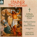 STAINER - Scott - Crucifixion (The)