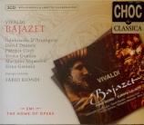 VIVALDI - Biondi - Bajazet (Tamerlano), opéra pastiche en 3 actes RV.703