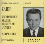 MOZART - Rischner - Zaïde (Das Serail), singspiel en deux actes K.344 (K Live 24 - 10 - 1956 Stuttgart