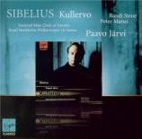 SIBELIUS - Järvi - Kullervo symphonie, pour voix et orchestre op.7