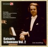 SCHUMANN - Katsaris - Concerto pour piano et orchestre en la mineur op.5