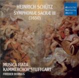 SCHÜTZ - Bernius - Symphoniae sacrae III, 21 concerts sacrés pour voix e