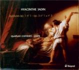JADIN - Quatuor Cambini - Quatuor à cordes en ut majeur op.3 n°1