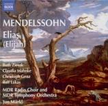 MENDELSSOHN-BARTHOLDY - Märkl - Elias, oratorio pour solistes et chœur a