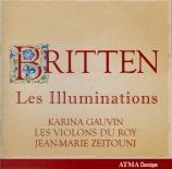 BRITTEN - Gauvin - Les Illuminations (Rimbaud), cycle de mélodies pour v
