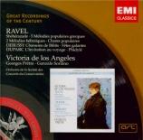 RAVEL - De los Angeles - Schéhérazade, trois poèmes pour soprano ou téno