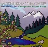 MENDELSSOHN-BARTHOLDY - Altenberg Trio - Trio avec piano n°1 en ré mine