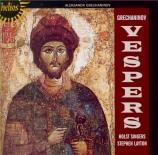 GRECHANINOV - Layton - Vsenoshchnoye bdeniye (Vêpres) op.59