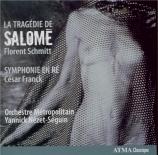 SCHMITT - Nézet-Séguin - La tragédie de Salomé op.50