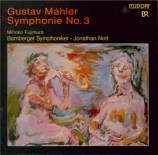 MAHLER - Nott - Symphonie n°3