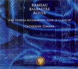BALBASTRE - Zimmer - Airs d'opéra accommodés pour le clavecin Clavecin Martine Argellies d'après Goujon