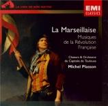 La Marseillaise - Musiques de la Révolution française