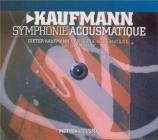 KAUFMANN - Symphonie acousmatique