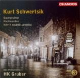 SCHWERTSIK - Gruber - Nachtmusiken op.104