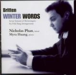 BRITTEN - Phan - Winter words (Hardy), cycle de mélodies pour voix et pi