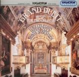 Grand Duett : Music for Two Organs