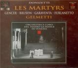 DONIZETTI - Gelmetti - Les martyrs (live Venezia, 24 - 6 - 1978) live Venezia, 24 - 6 - 1978