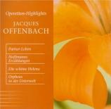 OFFENBACH - Steinberg - La vie parisienne : extraits
