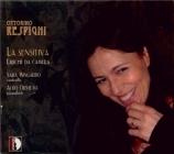 RESPIGHI - Mingardo - La sensitiva (Shelley), poème lyrique pour voix et