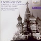 RACHMANINOV - Polyanskii - Liturgie de Saint Jean Chrisostome, op.31