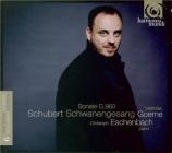 SCHUBERT - Goerne - Schwanengesang (Le chant du cygne), cycle de mélodie Vol.6