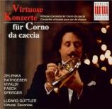 Virtuose Konzerte für Corno da caccia