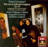 SCHUBERT - Collard - Trio avec piano n°1 en si bémol majeur op.99 D.898