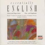 Essentially English - Choral and Organ Music