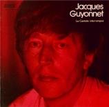 GUYONNET - Guyonnet - La cantate interrompue