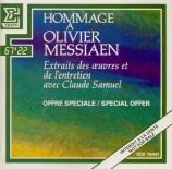 Hommage à Olivier Messiaen extraits des oeuvres et entretien avec Claude Samuel