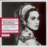 DONIZETTI - Gavazzeni - Anna Bolena (live Scala di Milano, 11 - 8 - 1958) live Scala di Milano, 11 - 8 - 1958