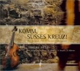 Komm, süsses Kreuz ! The German viol in fantastic dialogues