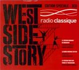 BERNSTEIN - Bernstein - West Side story : danses symphoniques Edition Speciale Radio Classique