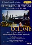 MILHAUD - Swierczewski - Christophe Colomb op.102 au Théâtre Impérial de Compiègne